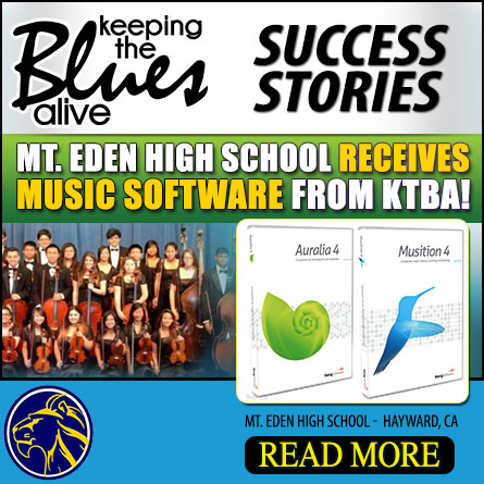 Keeping The Blues Alive Donation Of The Week. KTBA Donates Music Software to High School in Hayward, CA. Mt. Eden High School. Read more!