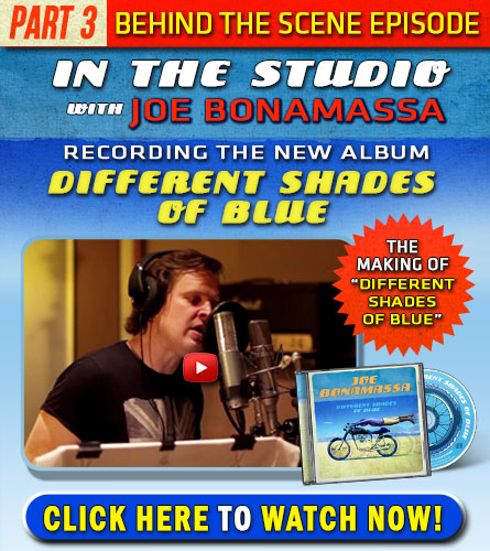 In the studio with Joe Bonamassa recording the new album 'Different Shades Of Blue'. Watch part 3, featuring the making of the song 'Different Shades Of Blue'. Click here. Watch now.